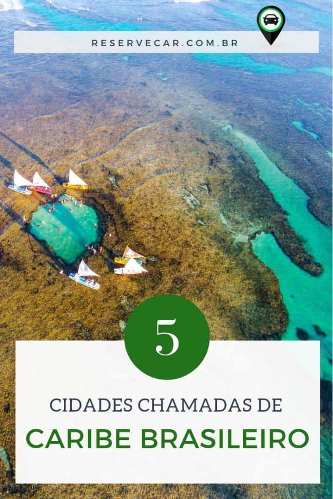 5 cidades conhecidas como Caribe brasileiro